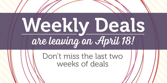 Weekly Deals Leaving!
